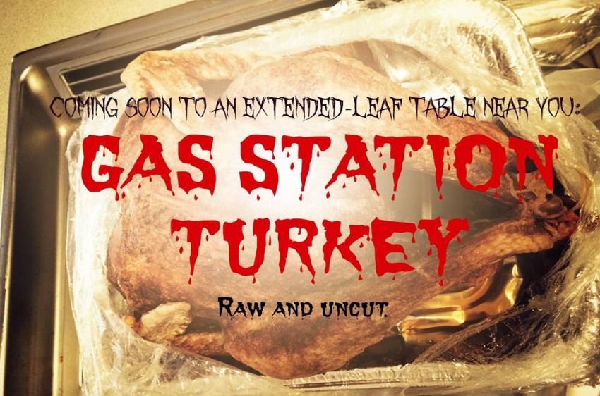 Gas Station Turkey: A #Thanksgiving Tale of Terror