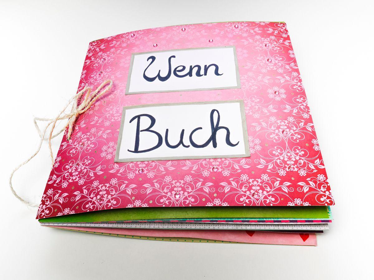 Photo of Wenn Buch- eine schöne DIY Geschenkidee für die beste Freundin