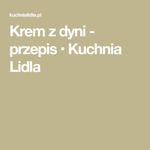 Krem Z Dyni Przepis Recipe Recipes Math Math Equations