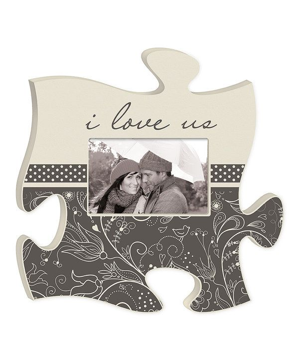 Look at this \'I Love Us\' Puzzle Piece Photo Frame on #zulily today ...