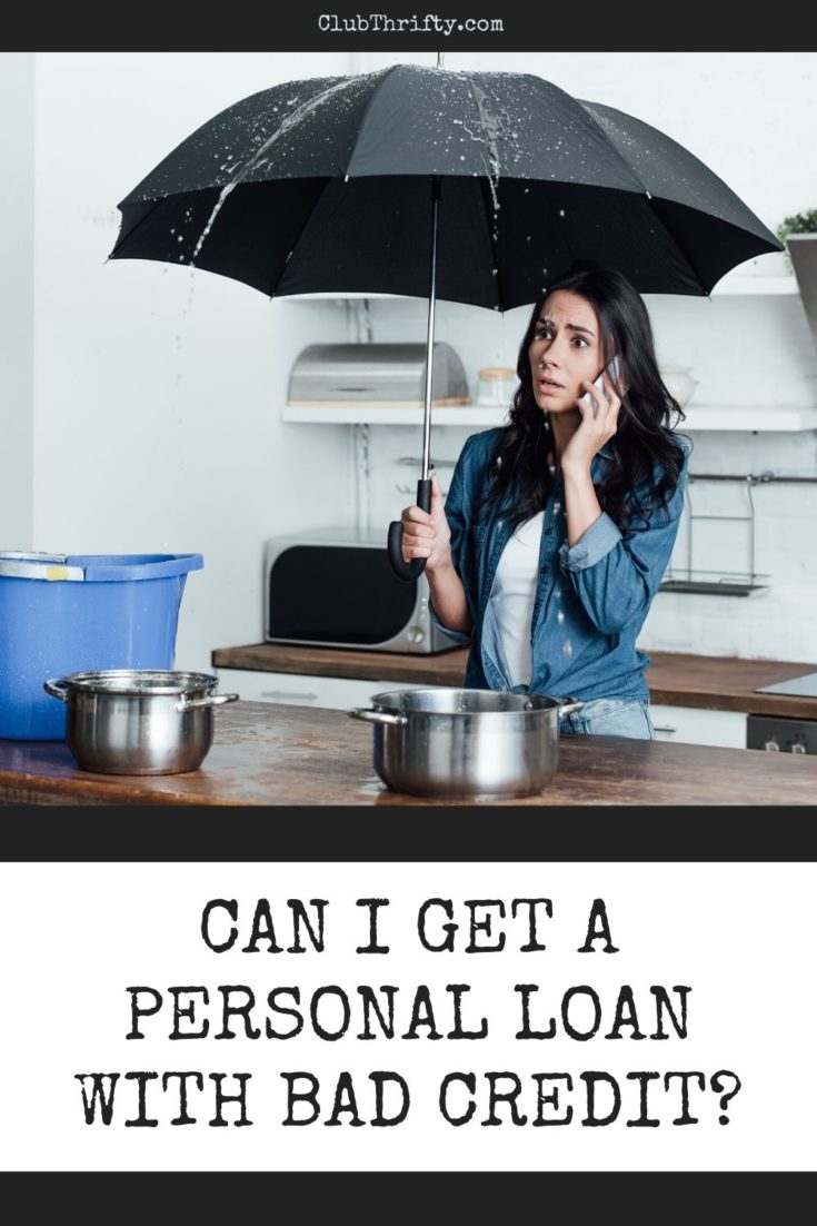 Can I Get A Personal Loan With Bad Credit Club Thrifty In 2020 Loans For Bad Credit Personal Loans Bad Credit