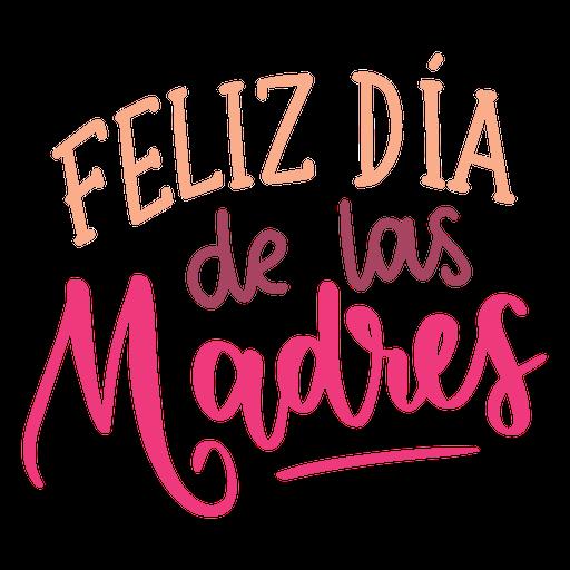 Feliz Dia De La Madre Png Busqueda De Google Happy Mother Day Quotes Happy Mothers Day Happy Mother S Day