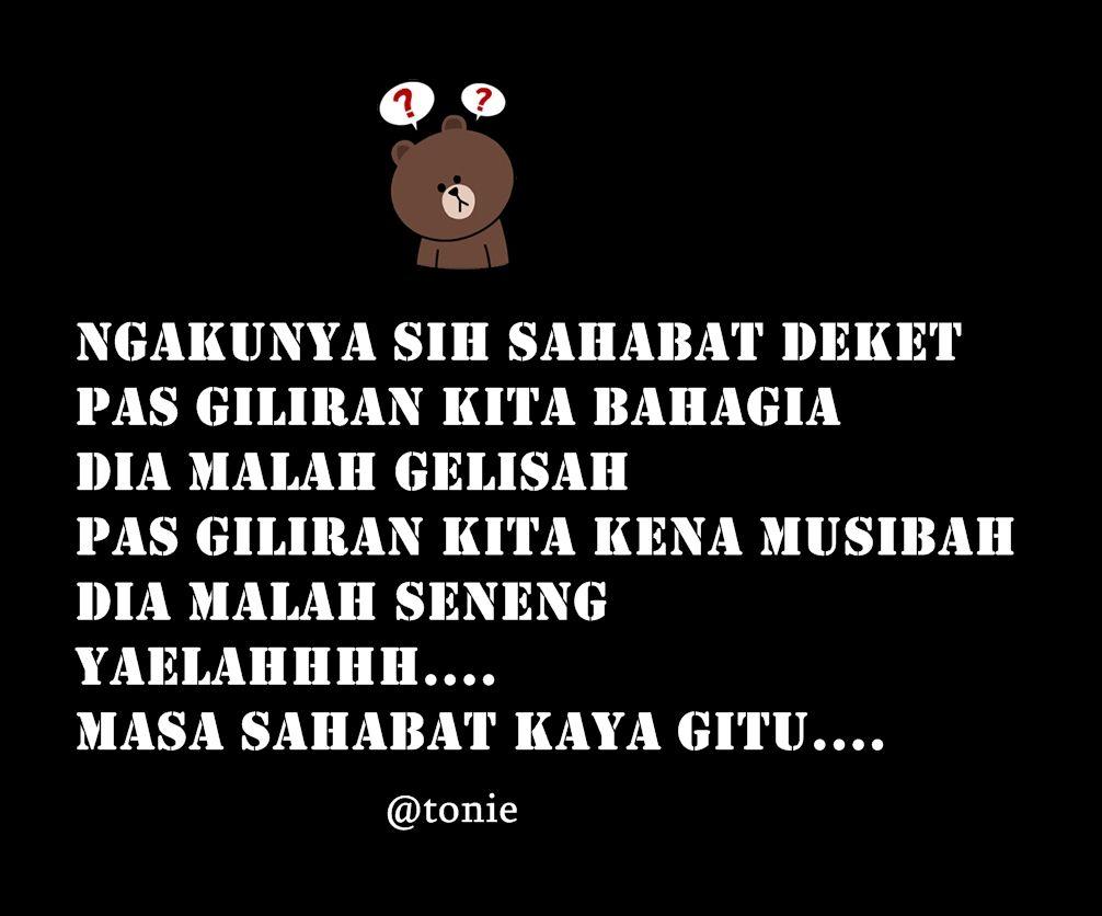 Masa Sahabat Kaya Gitu Bahasa Indonesia Pinterest