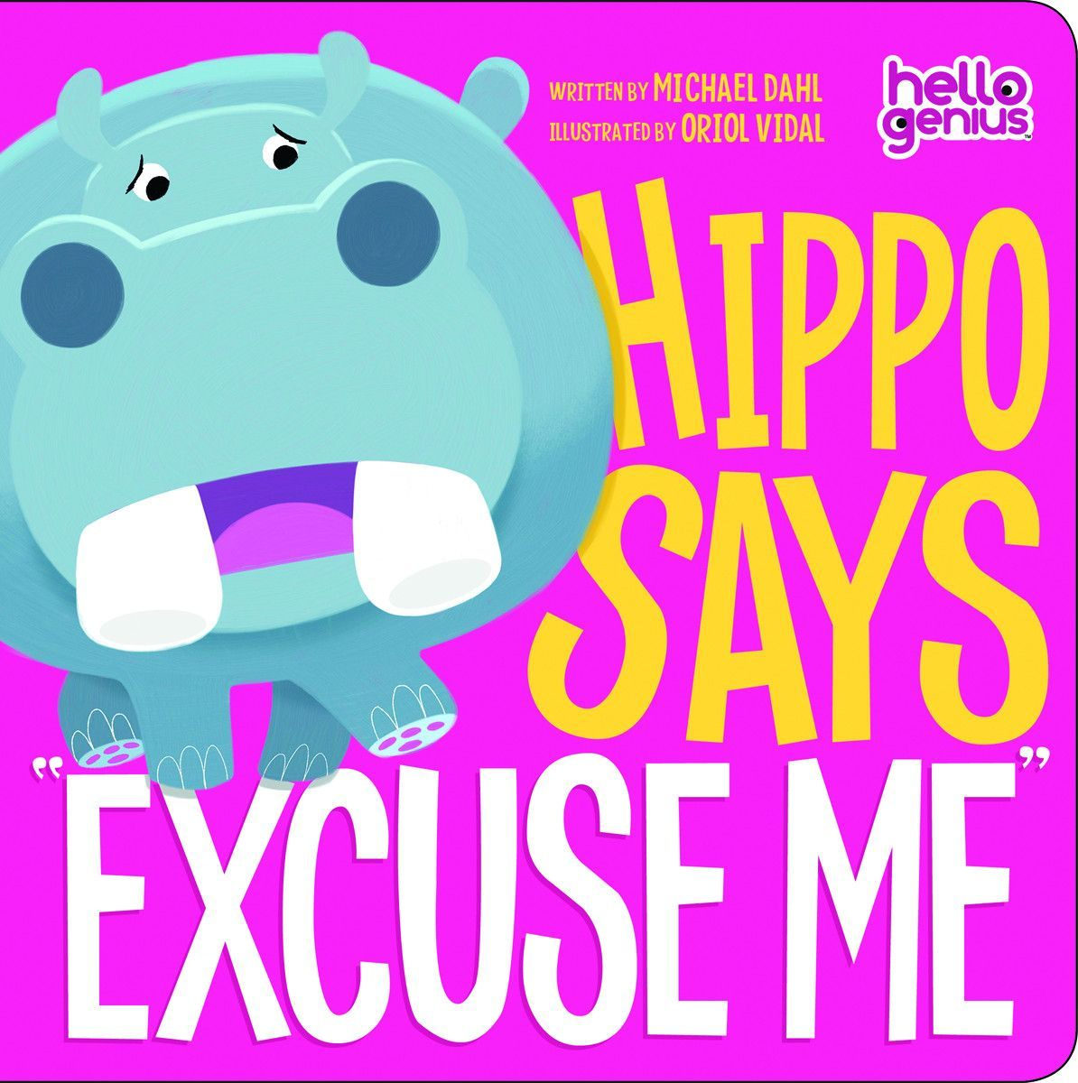 Hippo Says Excuse Me Be Kind And Have Good Manners Will