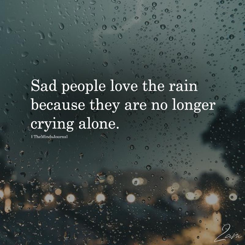 Sad Tumblr Quotes About Love: Sad People Love The Rain