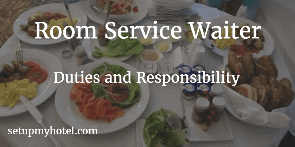 Room Service Waiter  Waitress In Room Dining Server Duties And