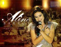 Musicas Gospel De Aline Barros 20 Anos Musica Do Evangelho