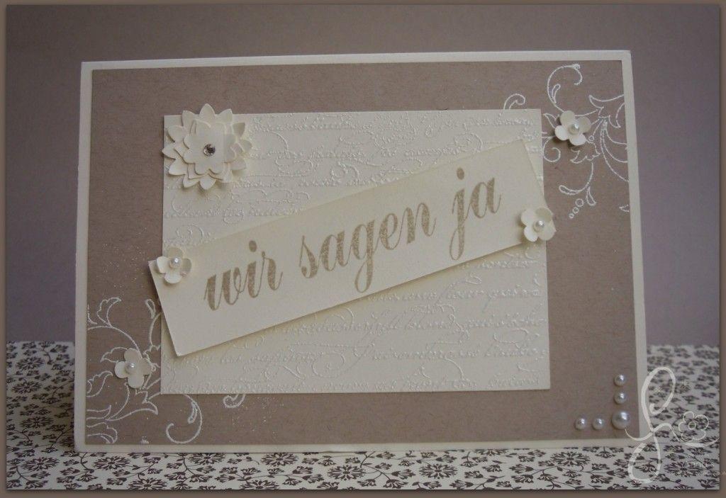 stampin  hochzeit wir sagen ja weddingcard karten