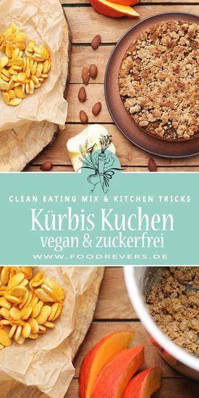 Veganer Apfel Kurbis Kuchen Clean Eating Rezept Zuckerfrei Kurbis Rezept Vegan Und Kurbiskuchen Rezepte