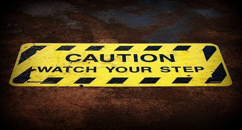 Watch your step- Job Mistakes Job Mistakes Pinterest Big move