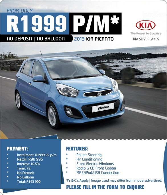 Get A 2013 Kia Picanto From R1 999pm No Deposit And No Balloon