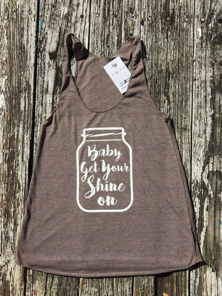 Florida Georgia Line Inspired Tank Baby Get Your Shine On 24 At