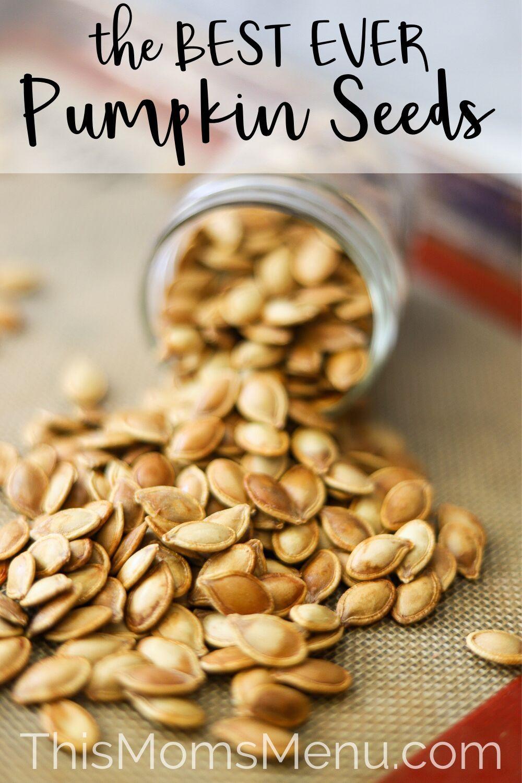 Best Roasted Pumpkin Seeds #roastedpumpkinseeds