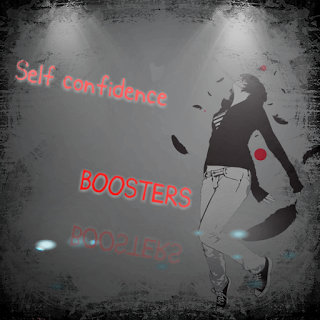 LIVE THE WAY YOU WANT: SELF CONFIDENCE BOOSTERS.blogging