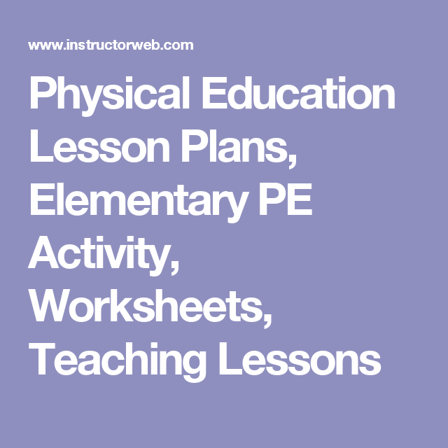 Physical Education Lesson Plans Elementary Pe Activity Worksheets