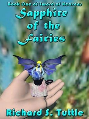 Sapphire of the Fairies (Sword of Heavens #1)--fantasy--free--teen reading, but who cares