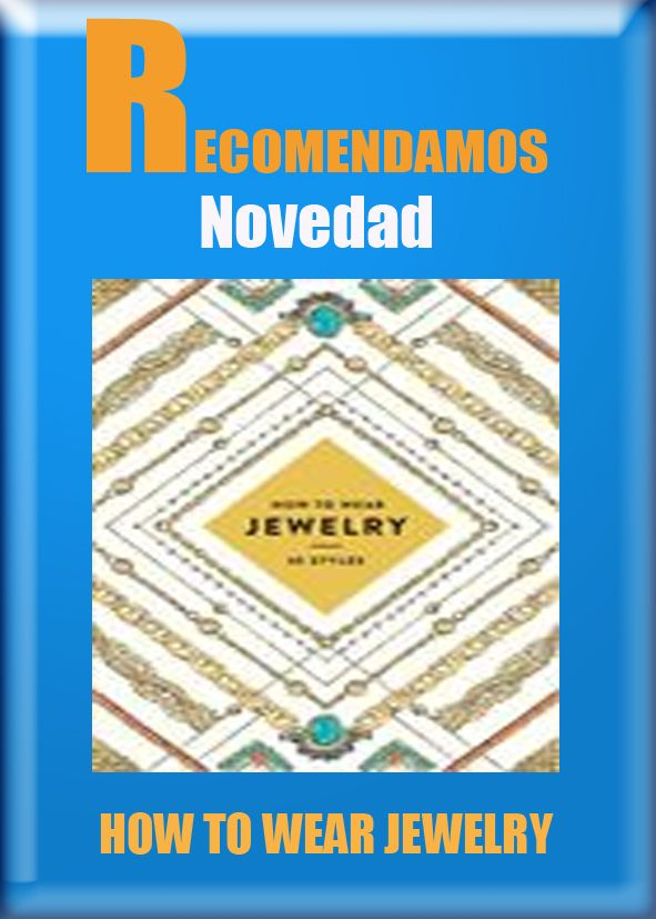 HOW TO WEAR JEWELRY #ebook #libros #librerias www.libreriaofican.com (Edición Digital) ABRAMS / JINNIE LEE Editorial: ABRAMS