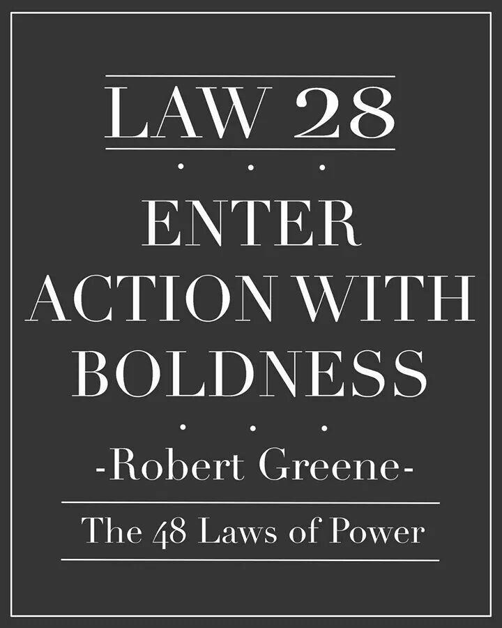 Law 28 powerful quotes robert greene