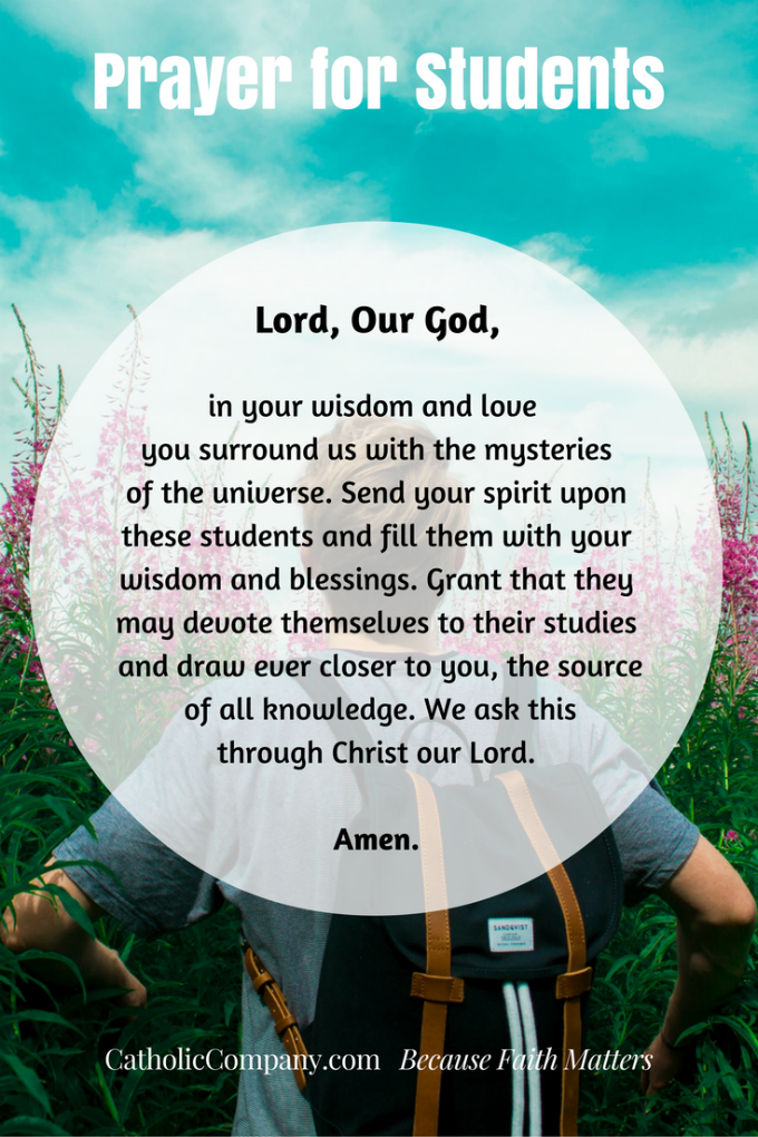 Prayers For Your Children As They Begin A New School Year Prayers For College Students Prayers For Children Prayer For Students