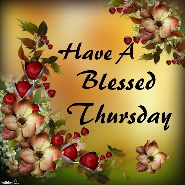 Have A Blessed Thursday Quotes Quote Days Of The Week Thursday