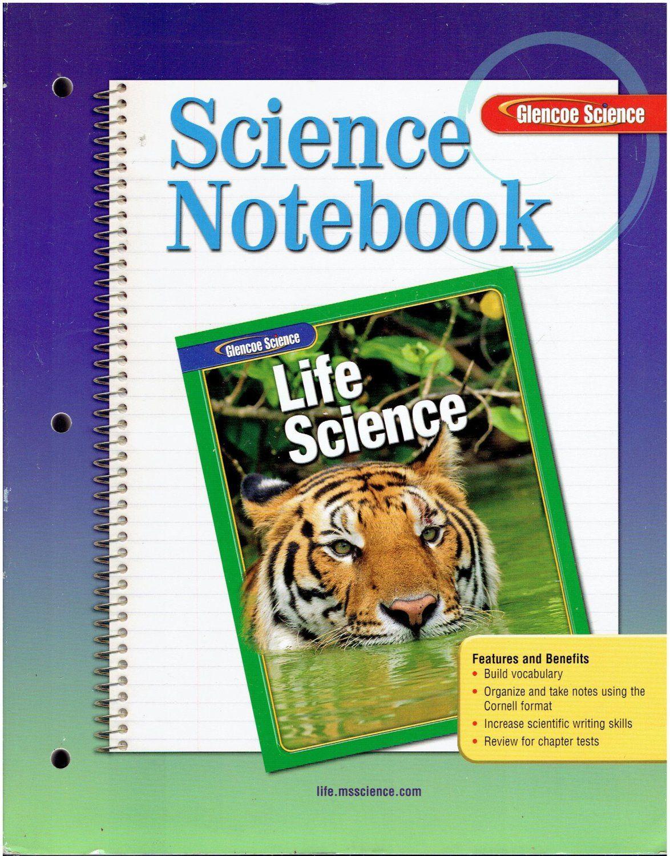 Workbooks glencoe biology workbook : Science Notebook Glencoe Life Science ©2005 middle school workbook ...