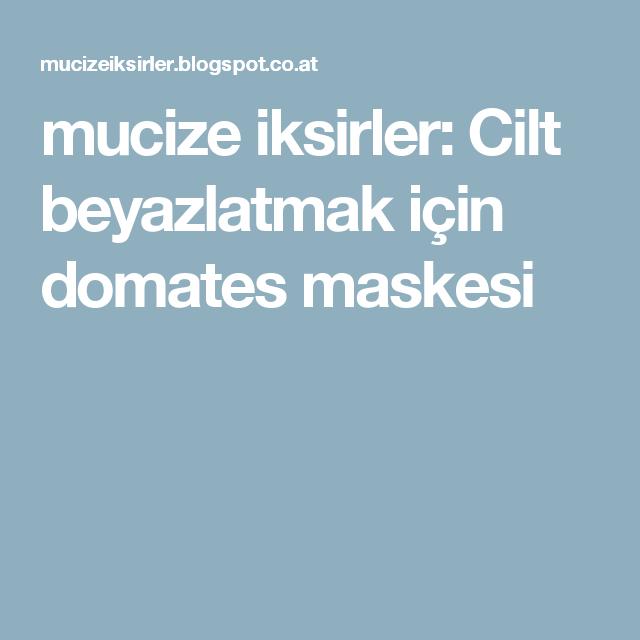 mucize iksirler: Cilt beyazlatmak için domates maskesi