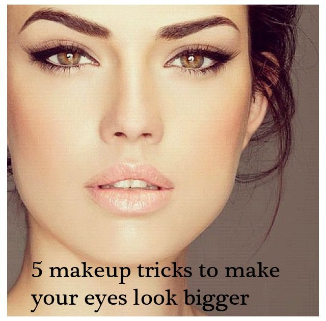 5 Easy Makeup Tricks To Make Your Eyes Look Bigger Hair Beauty
