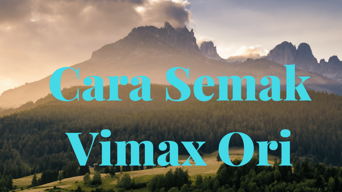 cara kenal pasti vimax canada original dan tiruan serta isu