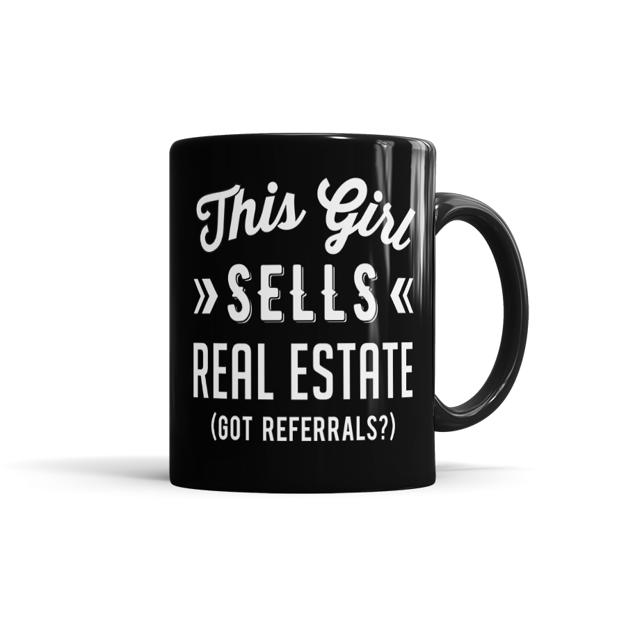 Great mug for real estate ladies everywhere!
