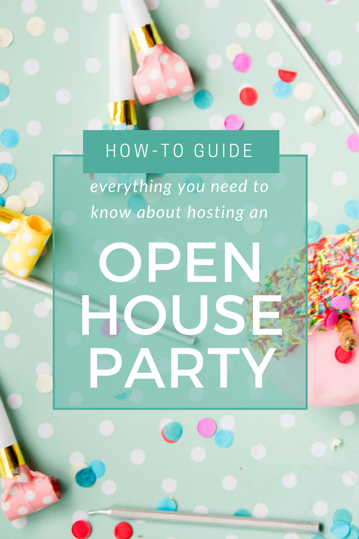 how to host an open house party guests