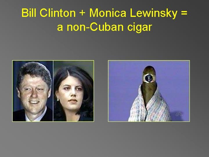 Bill Clinton And Monica Lewinsky Cigar