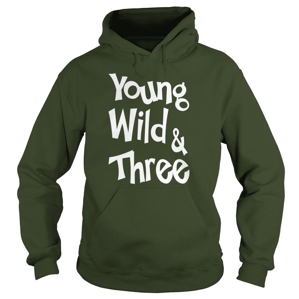 Young Wild & Three T-Shirts #gift #ideas #Popular #Everything #Videos #Shop #Animals #pets #Architecture #Art #Cars #motorcycles #Celebrities #DIY #crafts #Design #Education #Entertainment #Food #drink #Gardening #Geek #Hair #beauty #Health #fitness #History #Holidays #events #Home decor #Humor #Illustrations #posters #Kids #parenting #Men #Outdoors #Photography #Products #Quotes #Science #nature #Sports #Tattoos #Technology #Travel #Weddings #Women