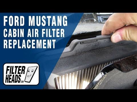 Pin By Filterheads On Ford Cabin Air Filter Replacement Videos Cabin Air Filter Ford Mustang 2014 Ford Mustang