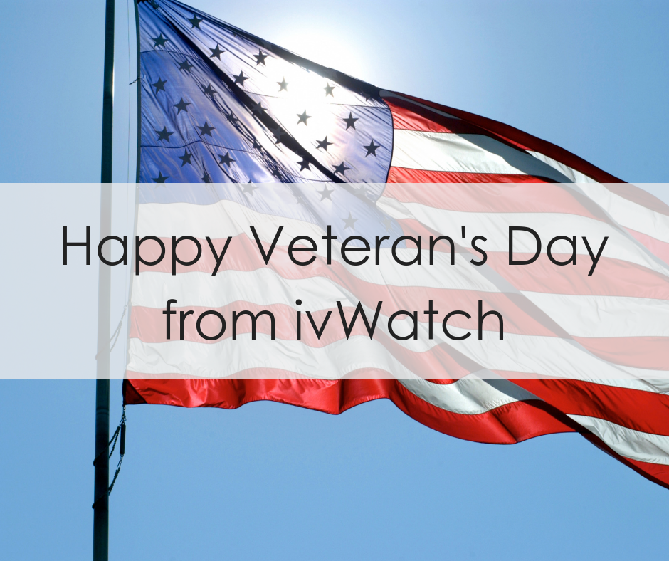 Happy Veteran's Day from ivWatch, where we're proud to