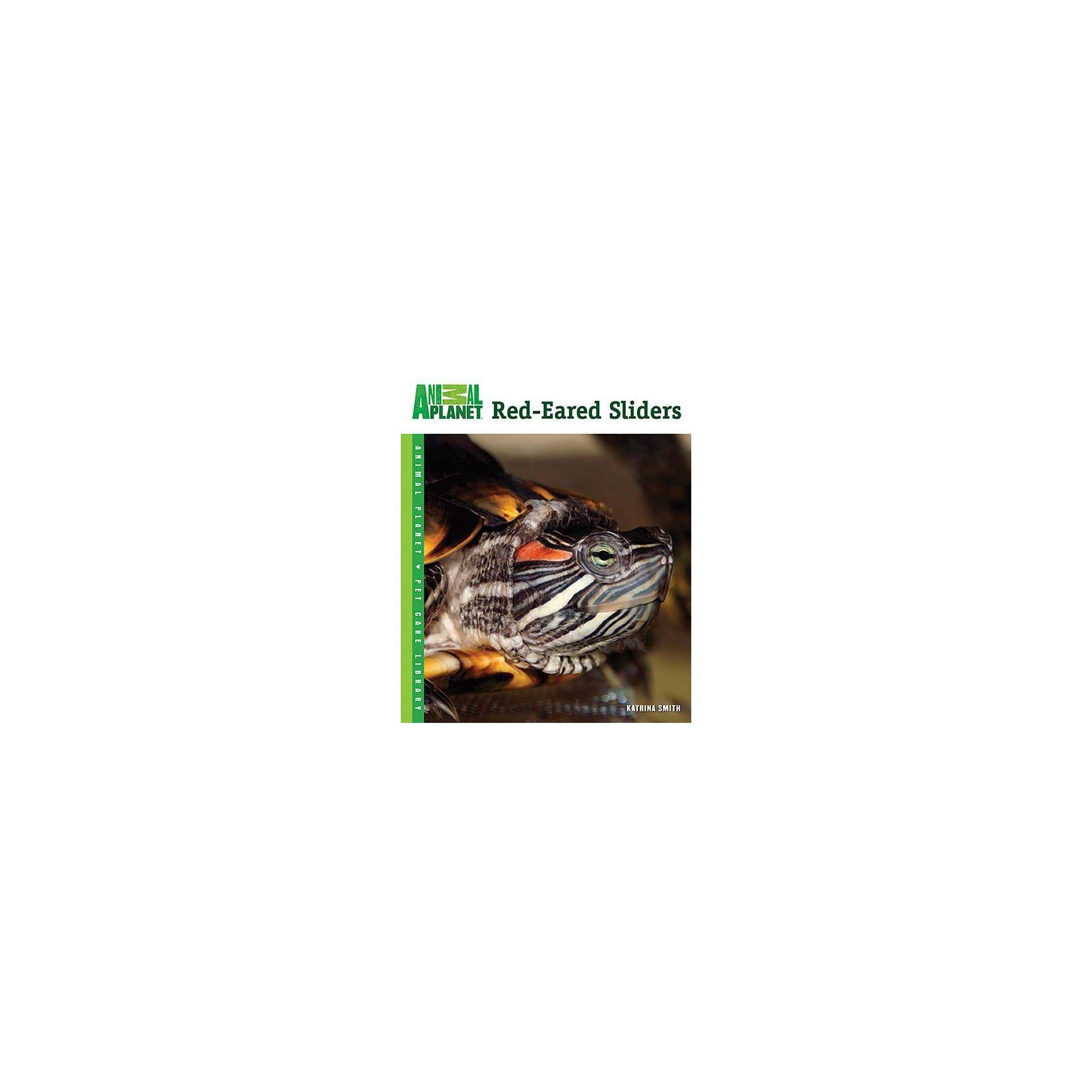 RedEared Sliders (Animal Pet Care Library) by
