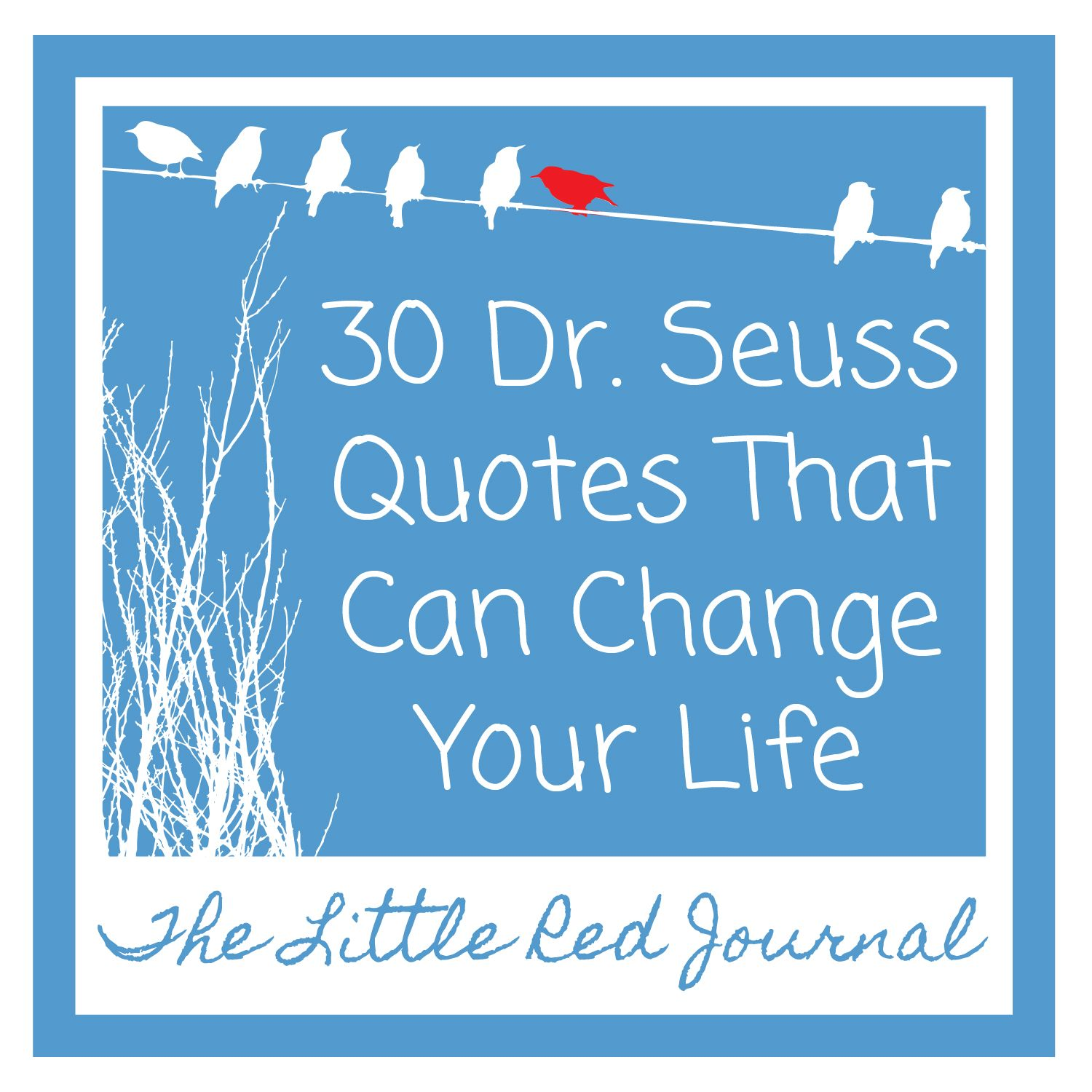 30 Dr Seuss Quotes that Can Change Your Life