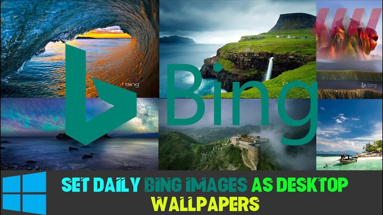 How To Set Daily Bing Images As Desktop Wallpapers On Windows 10 Desktop Wallpaper Wallpaper App Bing Images
