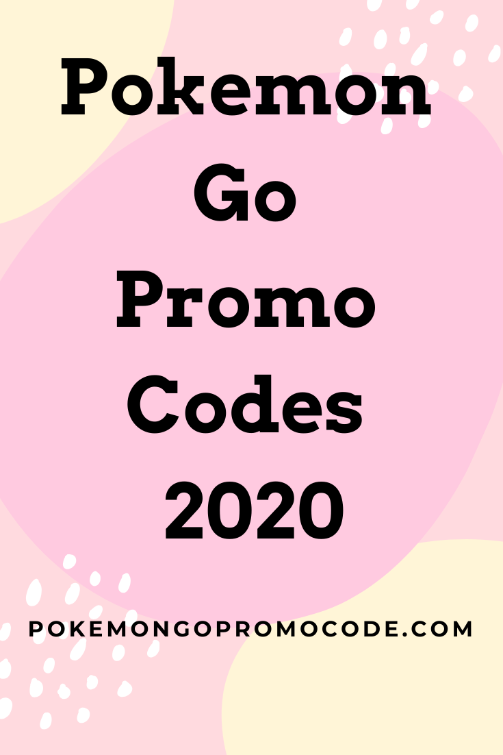 Pokemon Go Promo Codes 2020 Pokemon Go Promo Codes What Is Pokemon