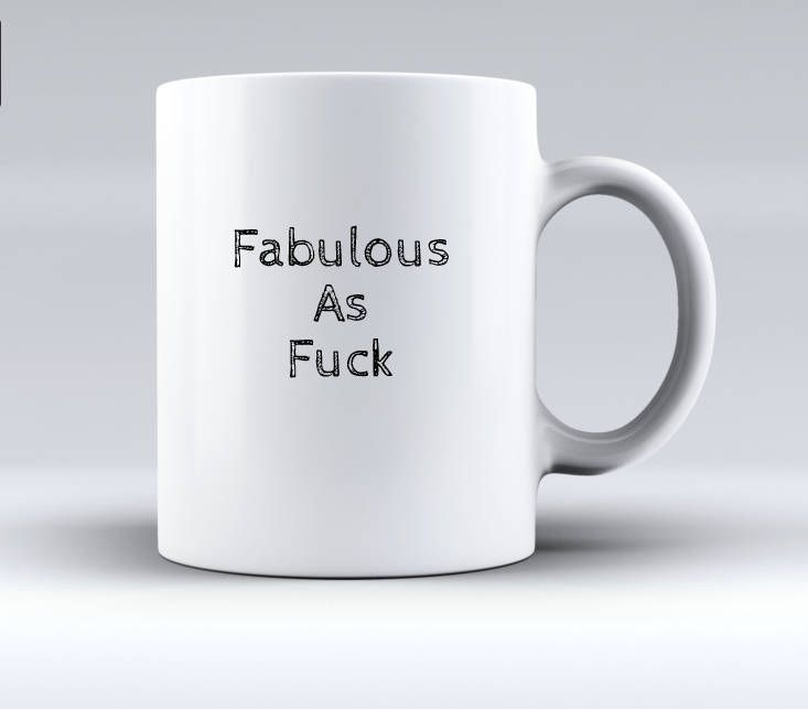 Fabulous As Fuck mug,Birthday Mug humor,Birthday Gift Women,Birthday Gift Humor