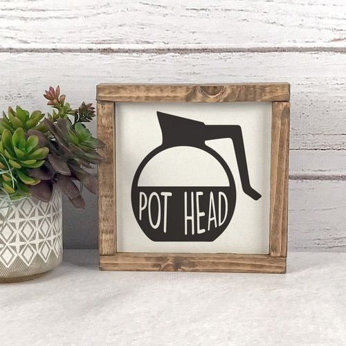 Pot Head Coffee Sign