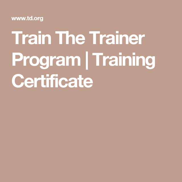Train The Trainer Program  Training Certificate  Training