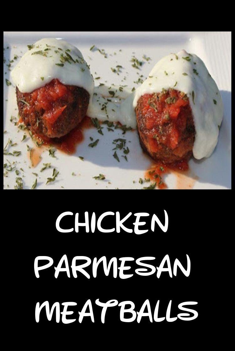 Chicken Parmesan Meatballs Recipe Chicken recipes