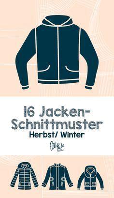 88ee2a4633 16 Schnittmuster zum Thema Jacken nähen. Zu jeder Jacke findest du Schnitt,  Stoffempfehlung und