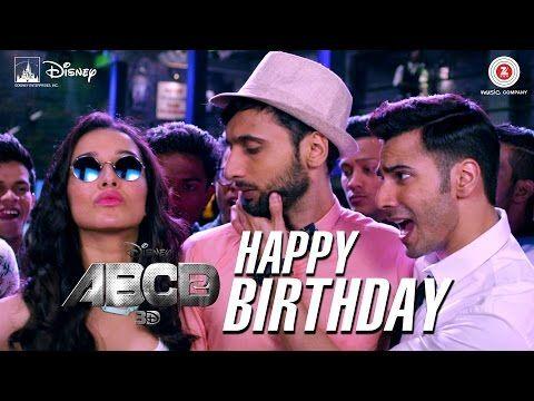 Happy B Day Abcd 2 Varun Dhawan Shraddha Kapoor Sachin
