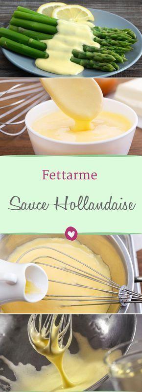 Kalorienarme Sauce Hollandaise Kalorienarme Sauce Hollandaise So schmeckt sie lecker und leicht hollandaise