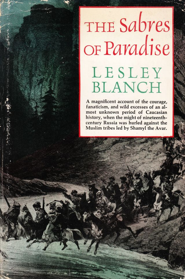 The Sabres of Paradise, Signed by Lesley Blanch
