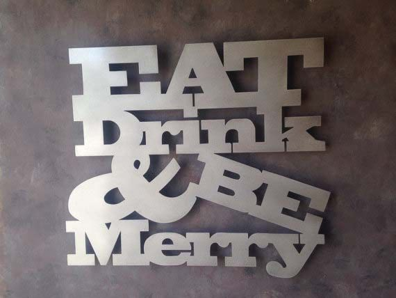 Metal Sign Wall Decor Adorable Eat Drink Be Merry Metal Wall Art Perfect For The Kitchen Or 2018