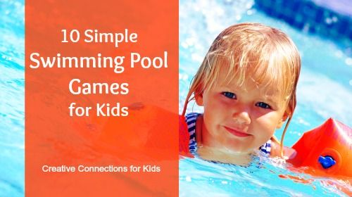10 simple swimming pool games for kids best of creative connections for kids pinterest for Primary games swimming pool sid