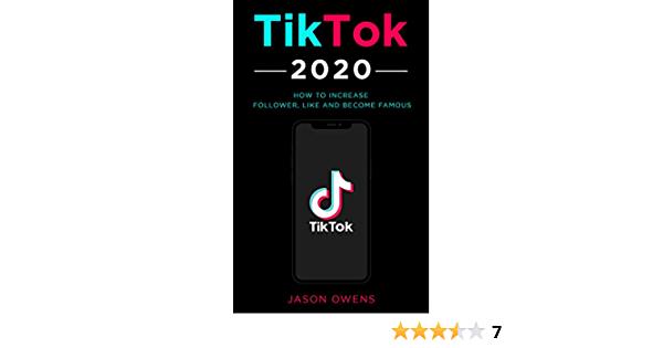 Amazon Com Tiktok 2020 How To Increase Follower Like And Become Famous Ebook Owens Jason Kindle Store Increase Followers Heart App How To Get Followers