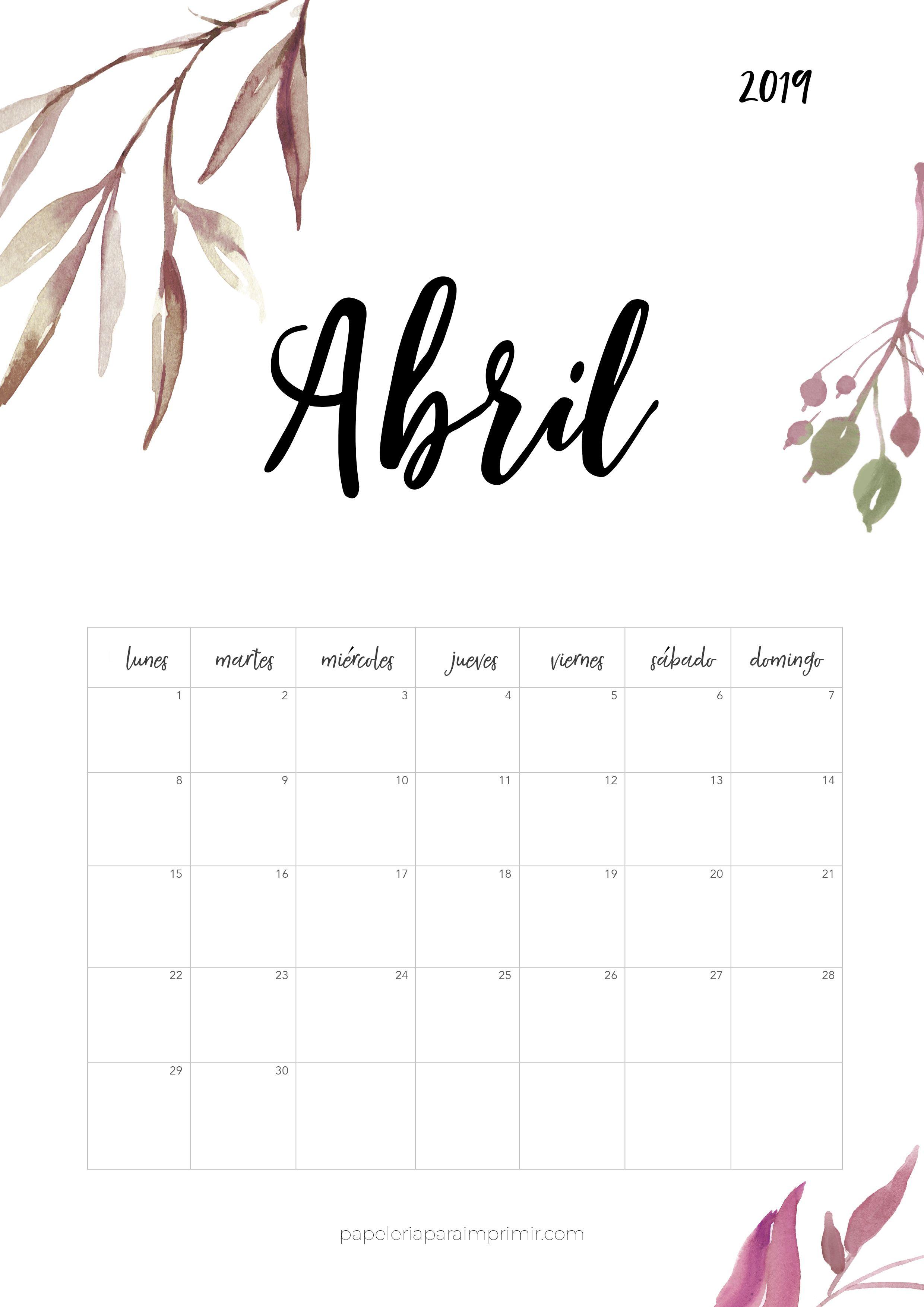Calendarios De February De 2019 Bonitos Calendario para imprimir 2019   Abril #calendario #calendar